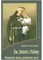 Święty Antoni z Padwy. Płomienne - okładka książki